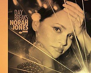 Norah Jones: Day Breaks (Blue Note)