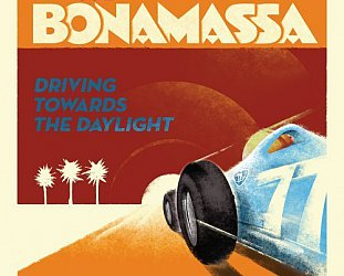Joe Bonamassa: Driving Towards the Daylight (J&R Adventures)