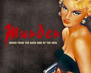 Various Artists: Murder; Songs from the Dark Side of the Soul (Trikont/Yellow Eye)