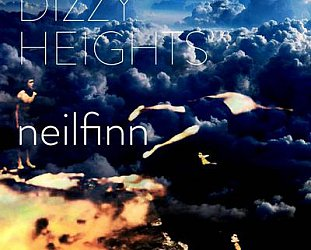 Neil Finn: Dizzy Heights (Lester)