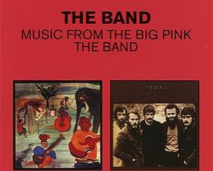 THE BARGAIN BUY: The Band; Music from Big Pink + The Band