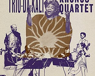 Trio-Da-Kali and Kronos Quartet: Ladilikan (World Circuit)