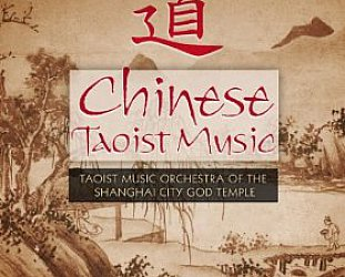 Taoist Music Orchestra of Shanghai: Chinese Taoist Music (Arc/Elite)
