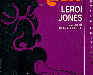 AMIRI BARAKA/LE ROI JONES: A black critic in the black arts