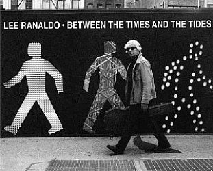 Lee Ranaldo: Between the Times and the Tides (Matador)
