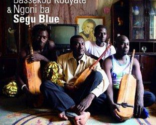 Bassekou Kouyate and Ngoni ba: Segu Blue (Out Here/Elite)