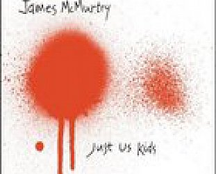 BEST OF ELSEWHERE 2008: James McMurtry: Just Us Kids (Lightning Rod/Elite)