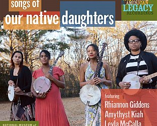 Various Artists: Songs of Our Native Daughters (Smithsonian Folkways/Southbound)