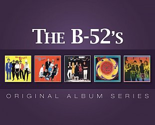 THE BARGAIN BUY: The B-52's; Original Album Series