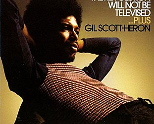 RECOMMENDED REISSUE: Gil Scott-Heron; The Revolution Will Not Be Televised . . . Plus (Flying Dutchman/Border)