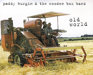 Paddy Burgin and the Wooden Box Band: Old World (Burgin)
