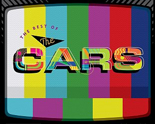 The Cars: Moving in Stereo; The Best of the Cars  (Warners)