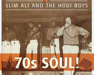 Slim Ali and the Hodi Boys: 70s Soul!