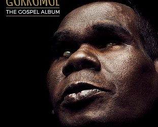Gurrumul: The Gospel Album (Skinnyfish/Southbound)