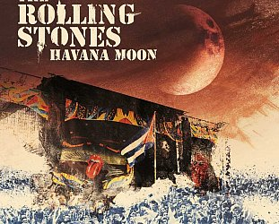 THE ROLLING STONES; HAVANA MOON (Sony DVD/2CD)