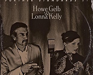 Howe Gelb and Lonna Kelly: Further Standards (Fire)
