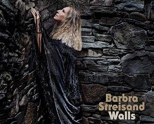 Barbra Streisand: Walls (Sony)
