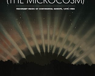 Various Artists: (The Microcosm), Visionary Music of Continental Europe 1970-1986 (LITA/Southbound)