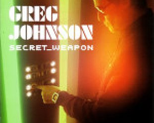 Greg Johnson: Secret Weapon (JMA)