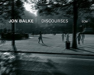 Jon Balke: Discourses (ECM/digital outlets)