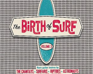 Various Artists: The Birth of Surf Guitar Vol 3 (Ace/Border)