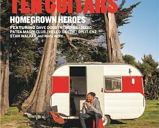 Various Artists: Ten Guitars; Homegrown Heroes (Universal)