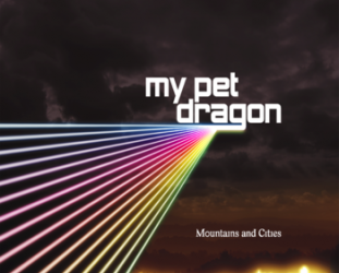My Pet Dragon: Mountains and Cities (Gimme That Sound)