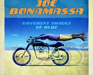 Joe Bonamassa: Different Shades of Blue (J&R/Southbound)