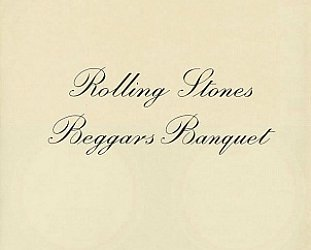THE ROLLING STONES; BEGGAR'S BANQUET REISSUED AT 50 (2018): A walking clothesline of styles