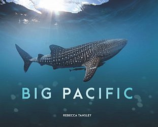 BIG PACIFIC by REBECCA TANSLEY