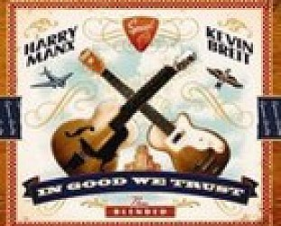 Harry Manx and Kevin Breit: In Good We Trust (Stony Plain/Southbound)