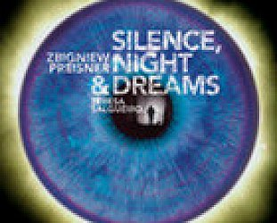 Zbigniew Preisner: Silence, Night and Dreams (EMI)