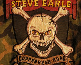 THE BARGAIN BUY: Steve Earle: Copperhead Road