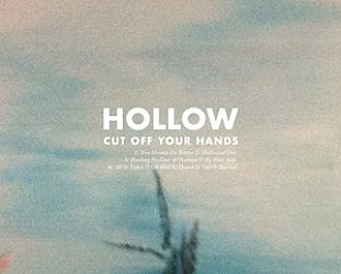 Cut Off Your Hands: Hollow (Speak N Spell)
