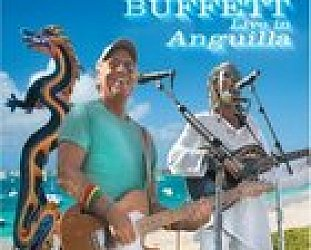Jimmy Buffett: Live in Anguilla (Mailboat/Rhythmethod)