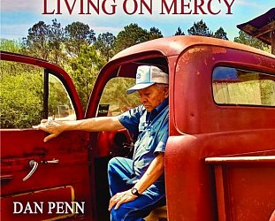 Dan Penn: Living on Mercy (Last Music/digital outlets)