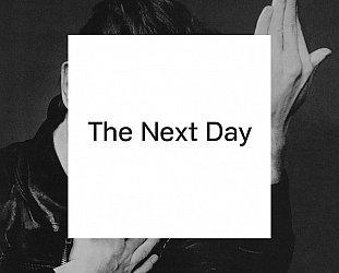David Bowie: The Next Day (Sony)