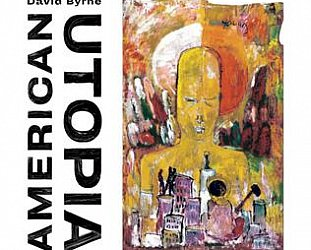 David Byrne: American Utopia (Warners)