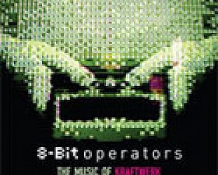 8-Bit Operators: The Music of Kraftwerk (Receptor/EMI)
