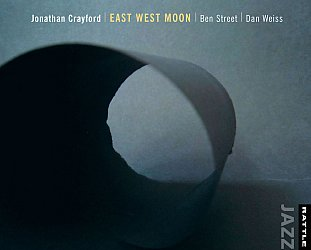 Crayford/Street/Weiss: East West Moon (Rattle Jazz)