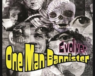 One Man Bannister: Evolver (Powertool Records)