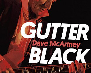 GUTTER BLACK; A MEMOIR by DAVE McARTNEY