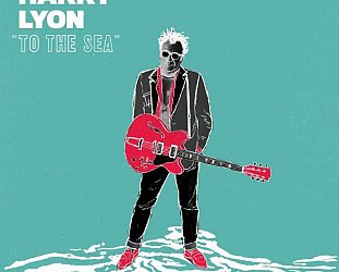 "Harry Lyon: ""To the Sea"" (Norm/Southbound)"