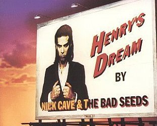 Nick Cave and the Black Seeds: Henry's Dream