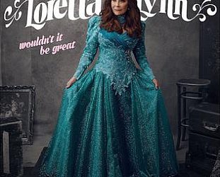 Loretta Lynn: Wouldn't It Be Great (Sony Legacy)