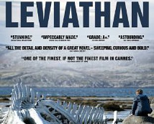 LEVIATHAN, a film by ANDREY ZVYAGINTSEV (Madman DVD)