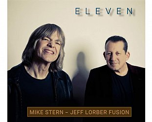 Mike Stern and Jeff Lorber Fusion: Eleven (Concord/Southbound)