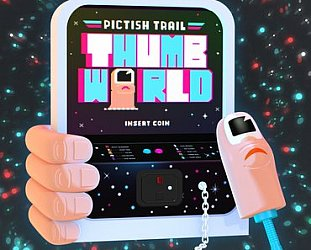 Pictish Trail: Thumb World (Fire/digital)