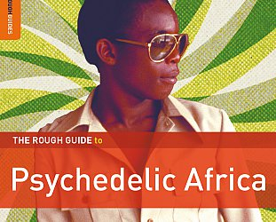 Various Artists: The Rough Guide to Psychedelic Africa (Rough Guide)