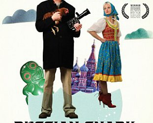 RUSSIAN SNARK, a film by STEPHEN SINCLAIR (VM DVD)